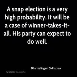 A snap election is a very 