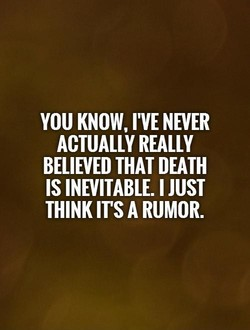 YOU KNOW, I'VE NEVER 
