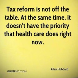Tax reform is not off the 