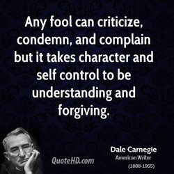 Any fool can criticize, 