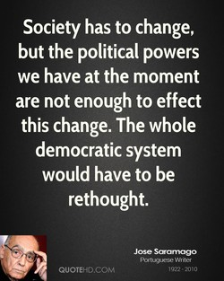 Society has to change, 