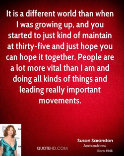 It is a different world than when 