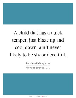 A child that has a quick 