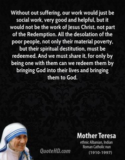 Without out suffering, our work would just be 