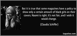 But it is true that some magazines have a policy to 