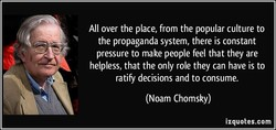 All over the place, from the popular culture to 