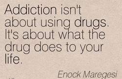 Addiction isnlt 