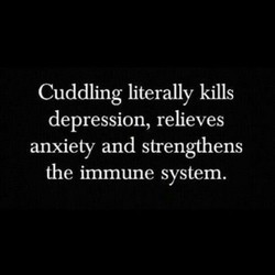 Cuddling literally kills 