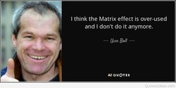 I think the Matrix effect is over-used 