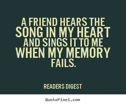 A FRIEND HEARS THE 