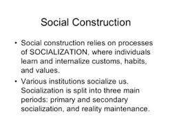 Social Construction 
