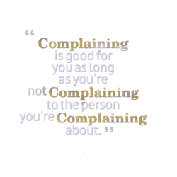 Complaining
