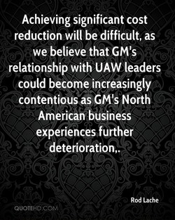 Achieving significant cost 