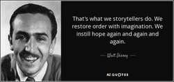 That's what we storytellers do. We 