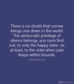 There is no doubt that sorrow 