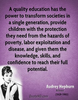 A quality education has the 