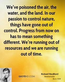We've poisoned the air, the 