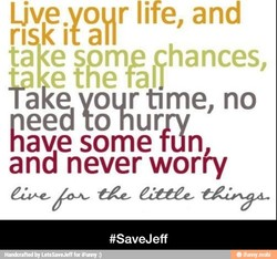 Ljve vo r life, and 