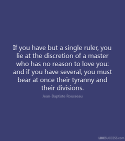 If you have but a single ruler, you 