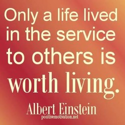 Only a life lived 