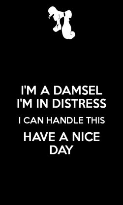 I'M A DAMSEL 