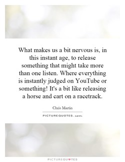 What makes us a bit nervous is, in 