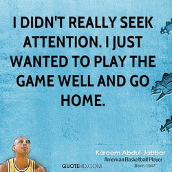 I DIDN'T REALLY SEEK 
