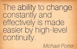 The ability to change 