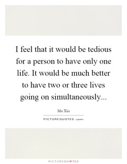 I feel that it would be tedious 