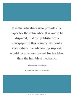 It is the advertiser who provides the 