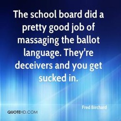 The school board did a 