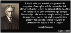 Political, social, and economic changes entail the 
