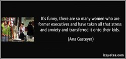 Its funny. there are so many women who are 