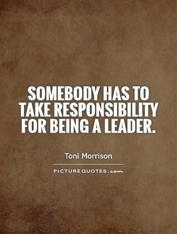 SOMEBODY HAS TO 