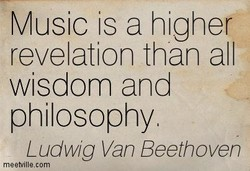 Music is a higher 