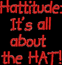 Hattitude: 