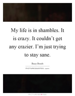 My life is in shambles. It 