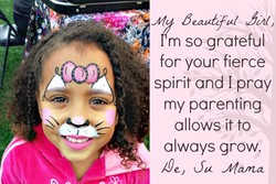 rm so grateful for your fierce spirit and I pray my parenting allows it to always grow. -Alama