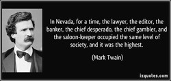 In Nevada, for a time, the lawyer, the editor, the 