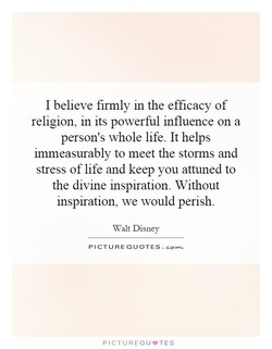 I believe firmly in the efficacy of 
