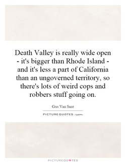 Death Valley is really wide open 