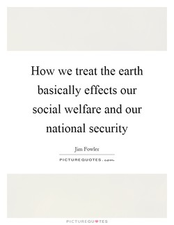 How we treat the earth 
