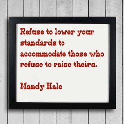 Refuse to lower your 