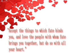 Tccept the things to which fate binds 