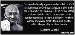 Satyagraha largely appears to the public as Civil 