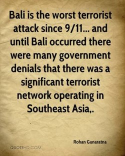 Bali is the worst terrorist 