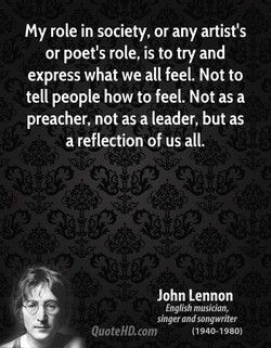 my role in society, or any artist's 