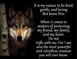 It is my nature to be kind, 