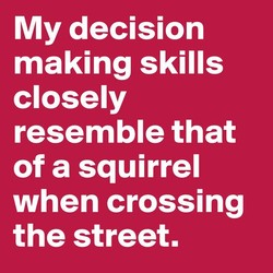 My decision 