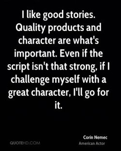 I like good stories. 